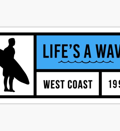 Life's A Wave Sticker