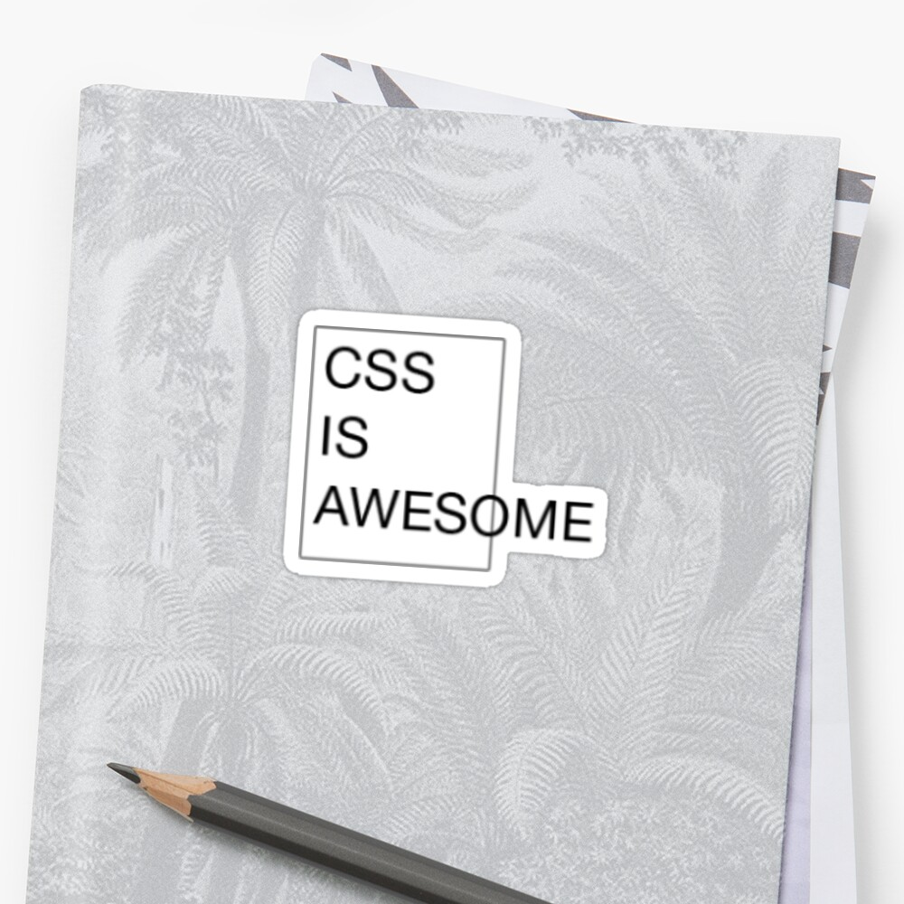 small css is awesome sticker by magzmt