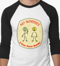 Funny No Worries I Got Your Back  T-Shirt