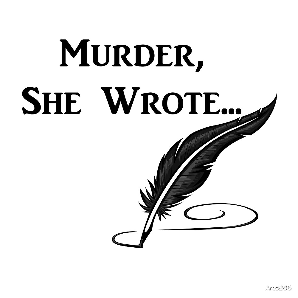Murder, She Wrote - Quotes by Ares286
