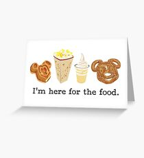 Here for the food. Greeting Card
