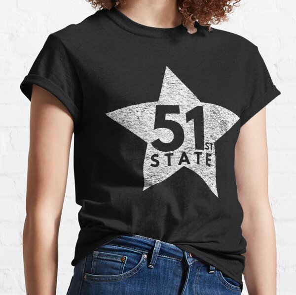 51st State - Statehood the new star Classic T-Shirt