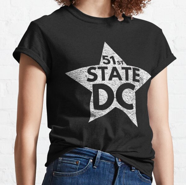 51st State DC - Statehood the new star Classic T-Shirt