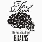 Think like you got a brain VRS2 by vivendulies