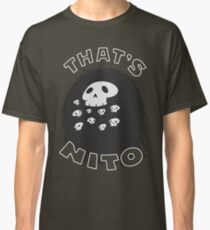 That's Nito Classic T-Shirt