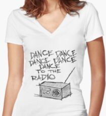 Dance to the radio Women's Fitted V-Neck T-Shirt