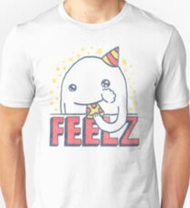 ALL OF THE FEELZ... Unisex T-Shirt