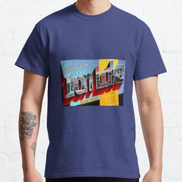 Greetings From Iron Lake New York - Dexter Morgan Classic T-Shirt