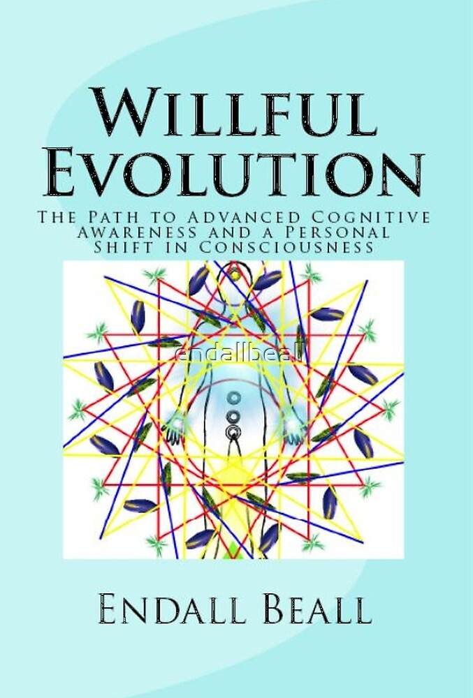 Willful Evolution - Book Cover Products by endallbeall