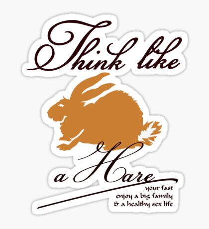 Think like a hare VRS2 Sticker
