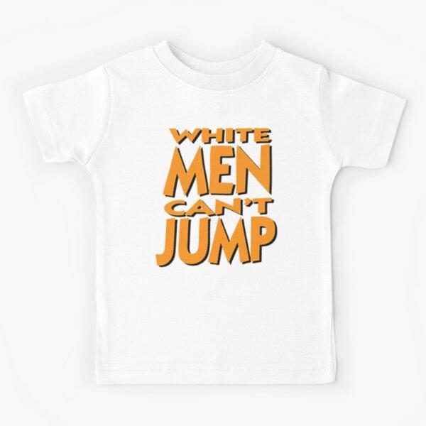 White Men Can't Jump Kids T-Shirt