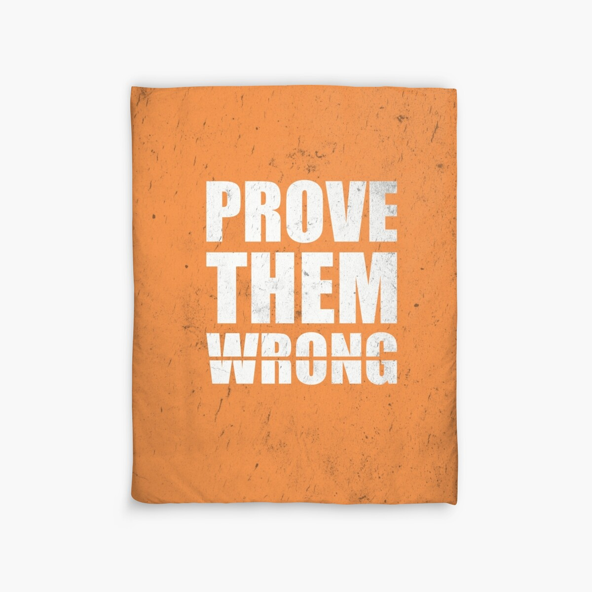 "Prove Them Wrong Quotes Prove Them Wrong  Gym Inspirational Quotes"" Duvet Covers."