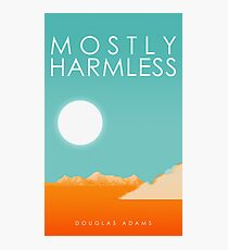 Mostly Harmless Fotodruck
