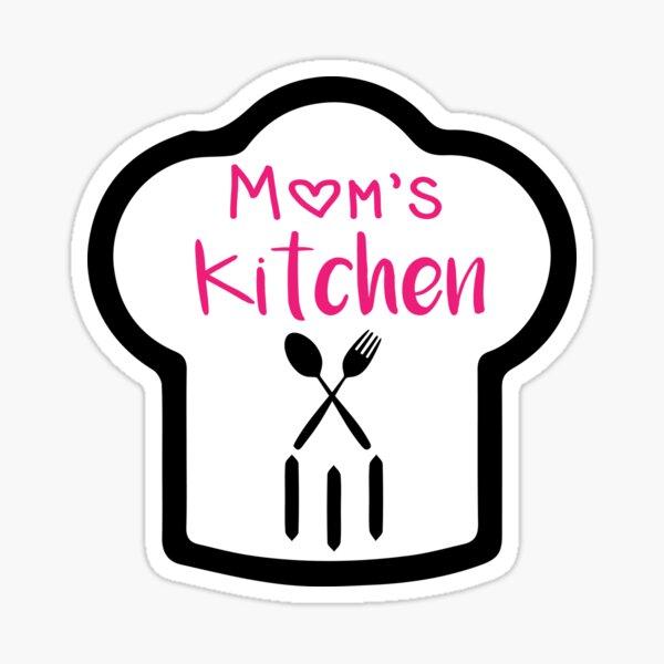 Mom's Kitchen , chef hat, Mama's Kitchen Sticker
