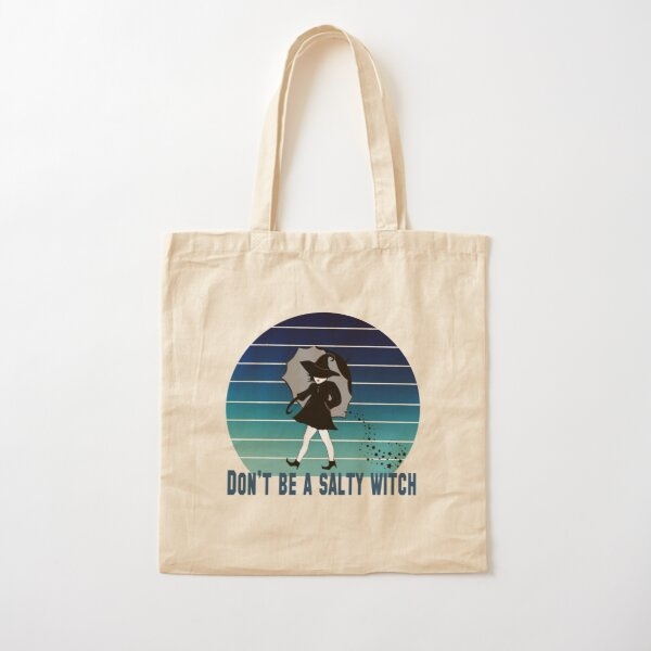 Don't be a salty witch Cotton Tote Bag