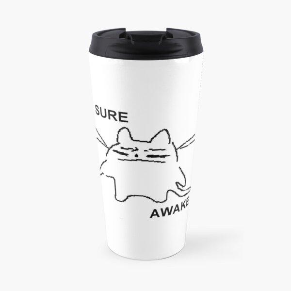 sure. awake Travel Mug
