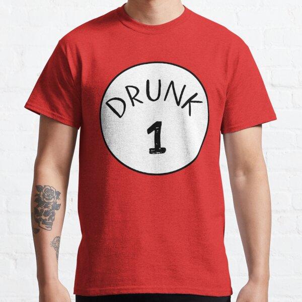 Drunk 1 Classic T-Shirt