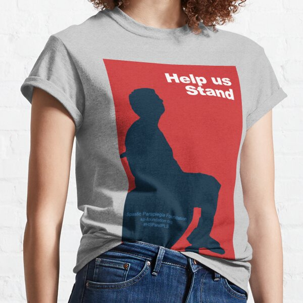 Help Us Stand (Male) Classic T-Shirt