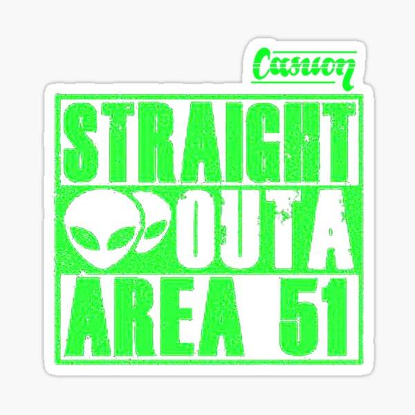 Straight Outs Area 51 - Casuon Sticker