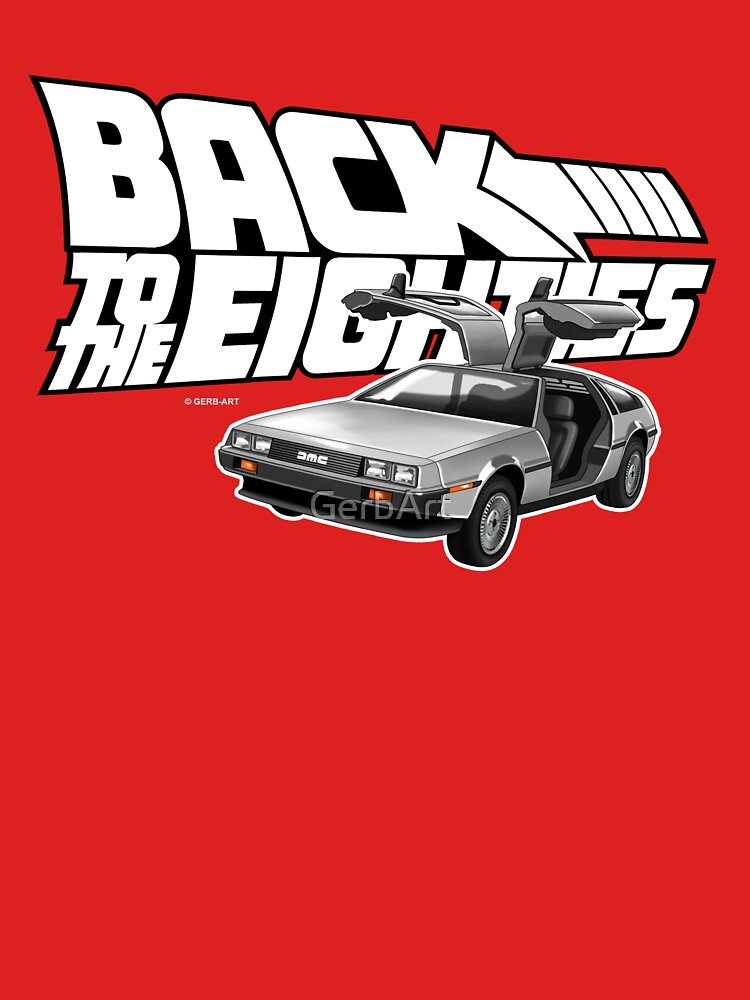 Delorean Back to the Future 80s Style | Unisex T-Shirt