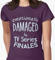 emotionally damaged by tv series finales T-Shirt