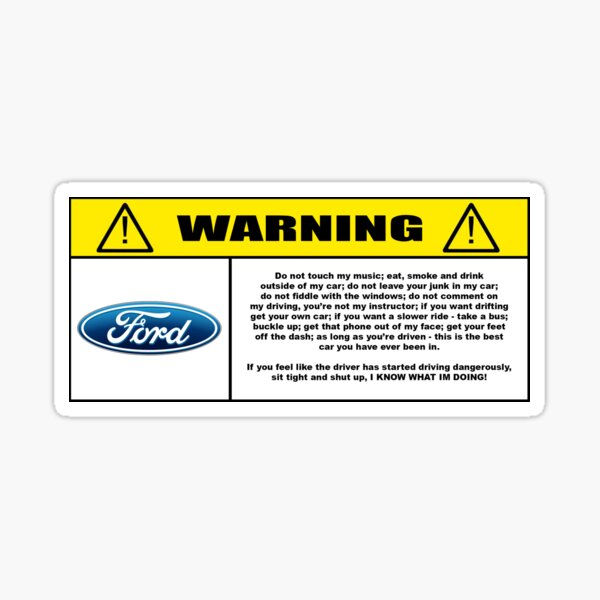 Rules of behaviour in car. Ford Sticker