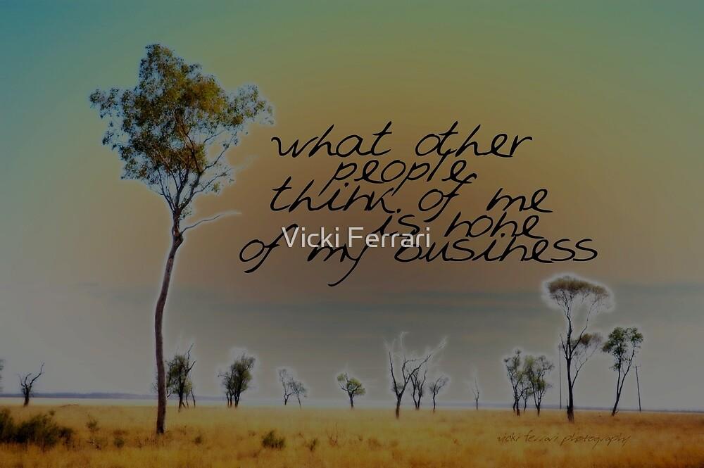 I LIKE TO THINK THAT © Vicki Ferrari by Vicki Ferrari