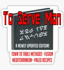 To Serve Man: the new edition Sticker