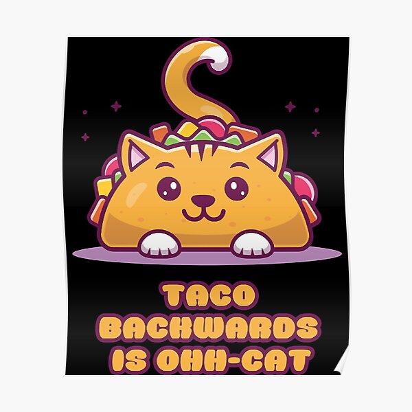 Taco rückwärts ist Ohh-Cat Brainbubbles Poster