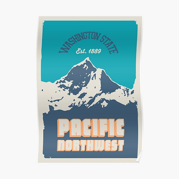 Pacific Northwest. Poster