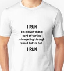I Run Turtle Peanut Butter Unisex T-Shirt