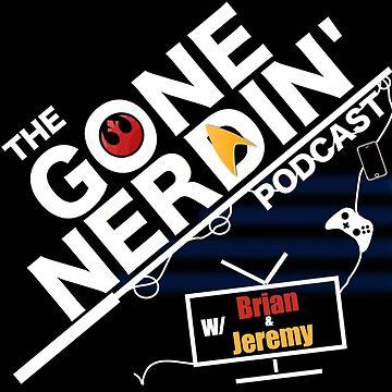 Gone Nerdin Podcast Logo by Startrekwars