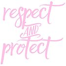 Respect and Protect by elisaschmidt