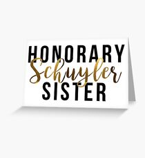Honorary Schuyler Sister (Gold Foil) Greeting Card