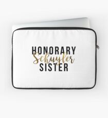 Honorary Schuyler Sister (Gold Foil) Laptop Sleeve