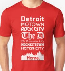Detroit Is My Home. T-Shirt