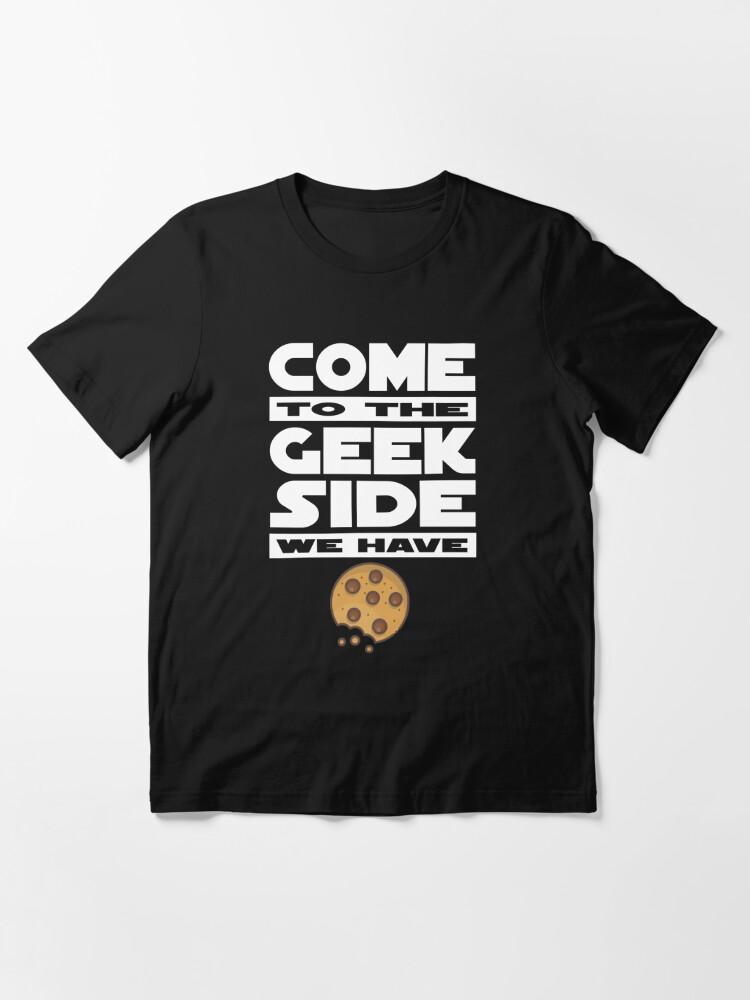 Alternative Ansicht von Come to the Geek Side  Essential T-Shirt