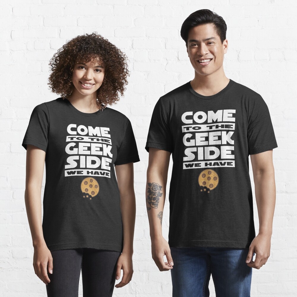 Come to the Geek Side  Essential T-Shirt