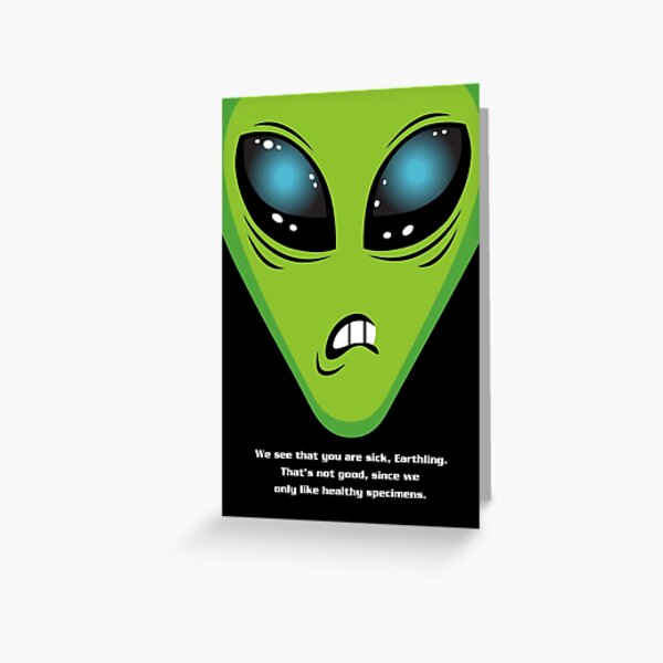 Illegal Aliens Get Well Card Greeting Card
