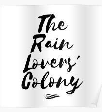 The Rain Lovers' Colony Poster