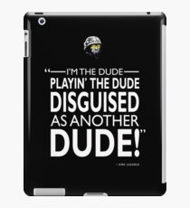 The Dude Playing The Dude iPad Case/Skin