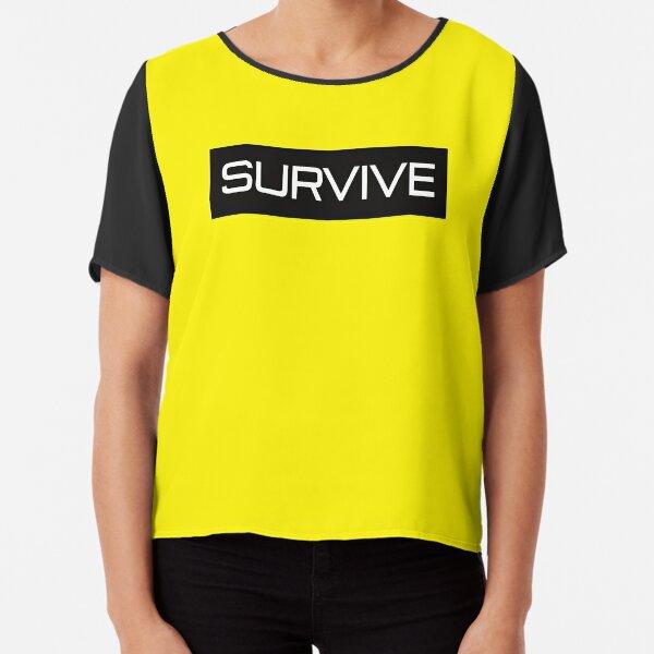 SURVIVE Chiffon Top