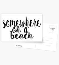 Somewhere on a Beach Postcards