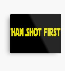 Han Shot First Metal Print
