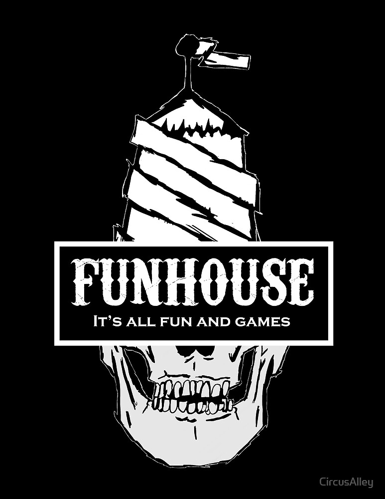 FUNHOUSE by CircusAlley