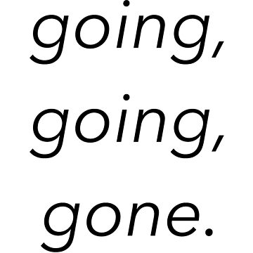going, going, gone. - disposable (lil tokyo) gnash by radclothing