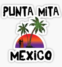 Punta Mita Mexico Sticker