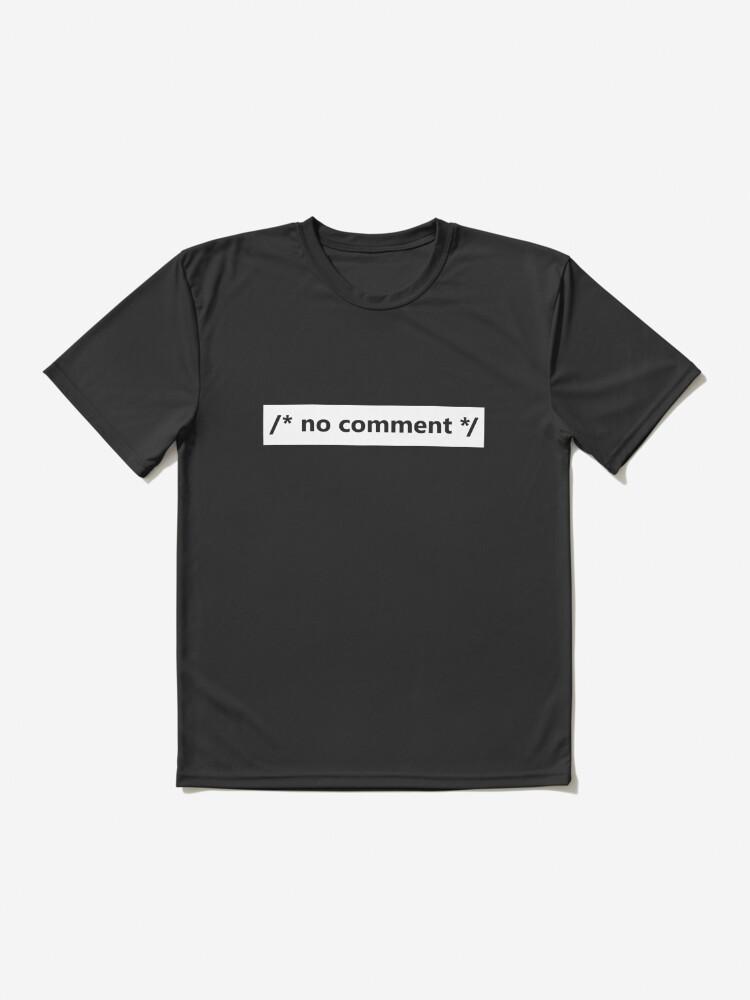 Alternative Ansicht von /* no comment */ Funktionsshirt
