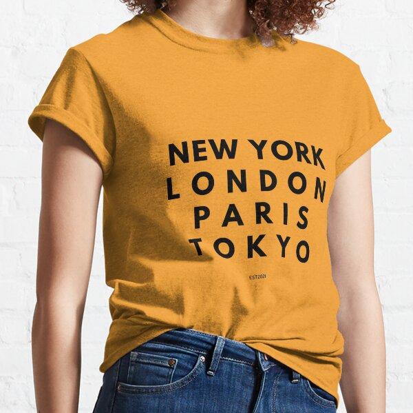 NEW YORK LONDON PARIS TOKYO EST.2021 T-Shirt Teen Fashion Hipster City Brooklyn Fun Sarcastic Super Soft Tees Great Gift Tshirts Classic T-Shirt