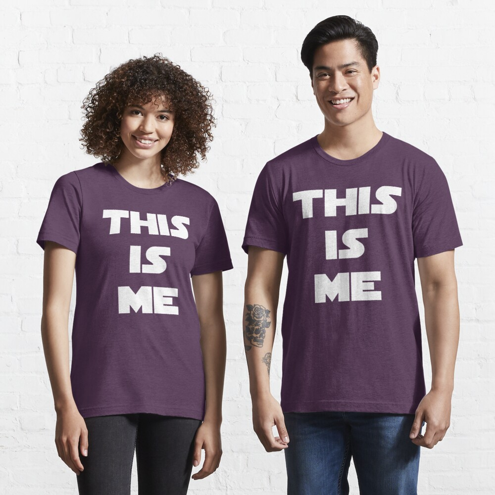 THIS IS ME Essential T-Shirt